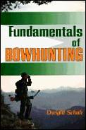 Fundamentals of Bowhunting