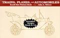 Trains Planes & Automobiles