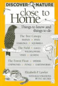 Discover Nature Close to Home Things to Know & Things to Do