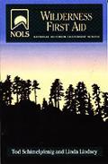 Nols Wilderness First Aid