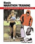 Basic Marathon Training All The Techniqu