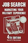 Job Search Marketing Your Military 4th Edition