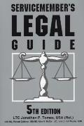 Servicemember's Legal Guide: Everything You and Your Family Need to Know about the Law (Servicemember's Legal Guide)