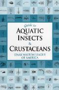 Guide To Aquatic Insects and Crustaceans (06 Edition)