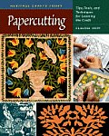 Papercutting Tips Tools & Techniques for Learning the Craft