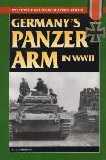 Germany's Panzer Arm in World War II