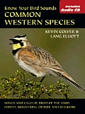 Know Your Bird Sounds: Common Western Species with CD (Audio)