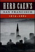 Herb Caens San Francisco 1976 1991
