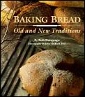Baking Bread Old & New Traditions