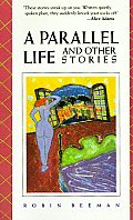 Parallel Life & Other Stories