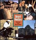 Desert Dwellers Native People Of The A
