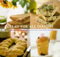 Bread For All Seasons Delicious & Distin