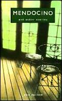 Mendocino & Other Stories