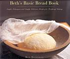 Beths Basic Bread Book