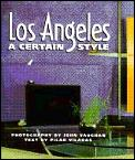 Los Angeles A Certain Style
