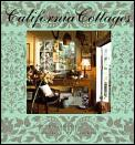 California Cottages: Interior Design, Architecture and Style