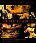 The Venetian's Wife: A Strangely Sensual Tale of a Renaissance Explorer, a Computer, and a Transformation