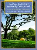 Northern Californias Best Family Campground