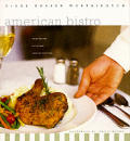 American Bistro Great Recipes In The New
