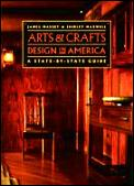 Arts & Crafts Design In America A State by State Guide
