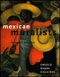 Mexican Muralists Orozco Rivera Siqueiro Cover