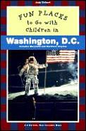 Fun Places to Go with Children in Washington, D.C. Cover