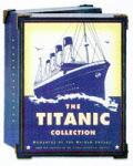 Titanic Collection Mementos Of The Mai