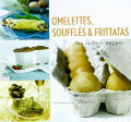 Omelettes Souffles & Frittatas
