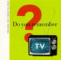 Do You Remember Tv The Book That Takes