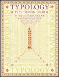 Typology Type Design from the Victorian Era to the Digital Age