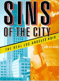 Sins Of The City The Real Los Angeles