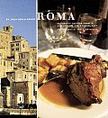 Roma Authentic Recipes From In & Around The Eternal City