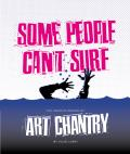 Some People Cant Surf Art Chantry - Signed Edition