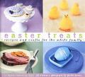Easter Treats Recipes & Crafts