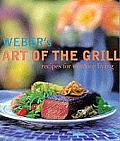 Weber's Art of the Grill: Recipes for Outdoor Living Cover