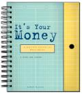 Its Your Money Achieving Financial Well