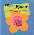 Retro Revamp Funky Projects From Handbag