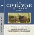 Civil War in Depth Volume 2 History in 3 D