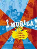 Musica!: Salsa, Rumba, Merengue, and More
