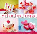 Valentine Treats Recipes & Crafts For The Whole Family