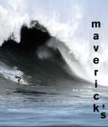 Mavericks The Story Of Big Wave Surfing