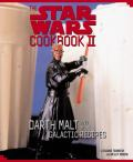 The Star Wars Cookbook II: Darth Malt and More Galactic Recipes with Other Cover