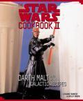 Star Wars Cookbook II Darth Malt & More Galactic Recipes With Plastic Darth Maul Stencil