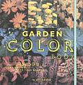 The Garden Color Book: 343,000 Combinations for Your Garden