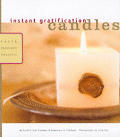 Candles: Fast and Fabulous Projects (Instant Gratification)