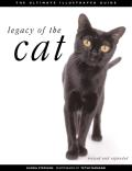 Legacy of the Cat Revised & Expanded 2ND Edition