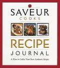 Saveur Cooks Recipe Journal