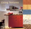 Living Textures: A Creative Guide to Combining Colors and Textures in the Home