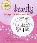 Beauty Things To Make & Do