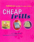 Cheap Frills Fabulous Facelifts For Your